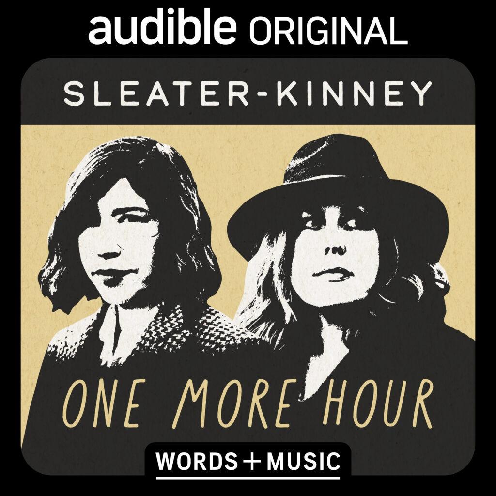 Sleater-Kinney Audible Original